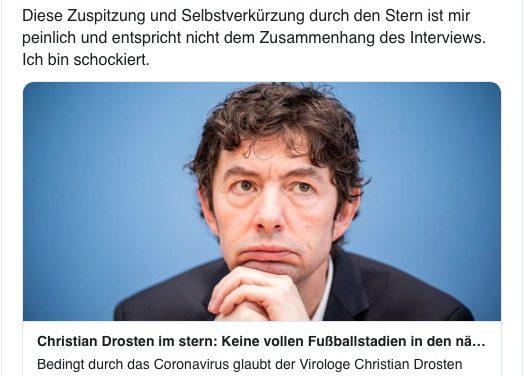 """Christian Drosten ist """"schockiert"""" vom """"Stern"""". Zu Recht? Nein und ja."""